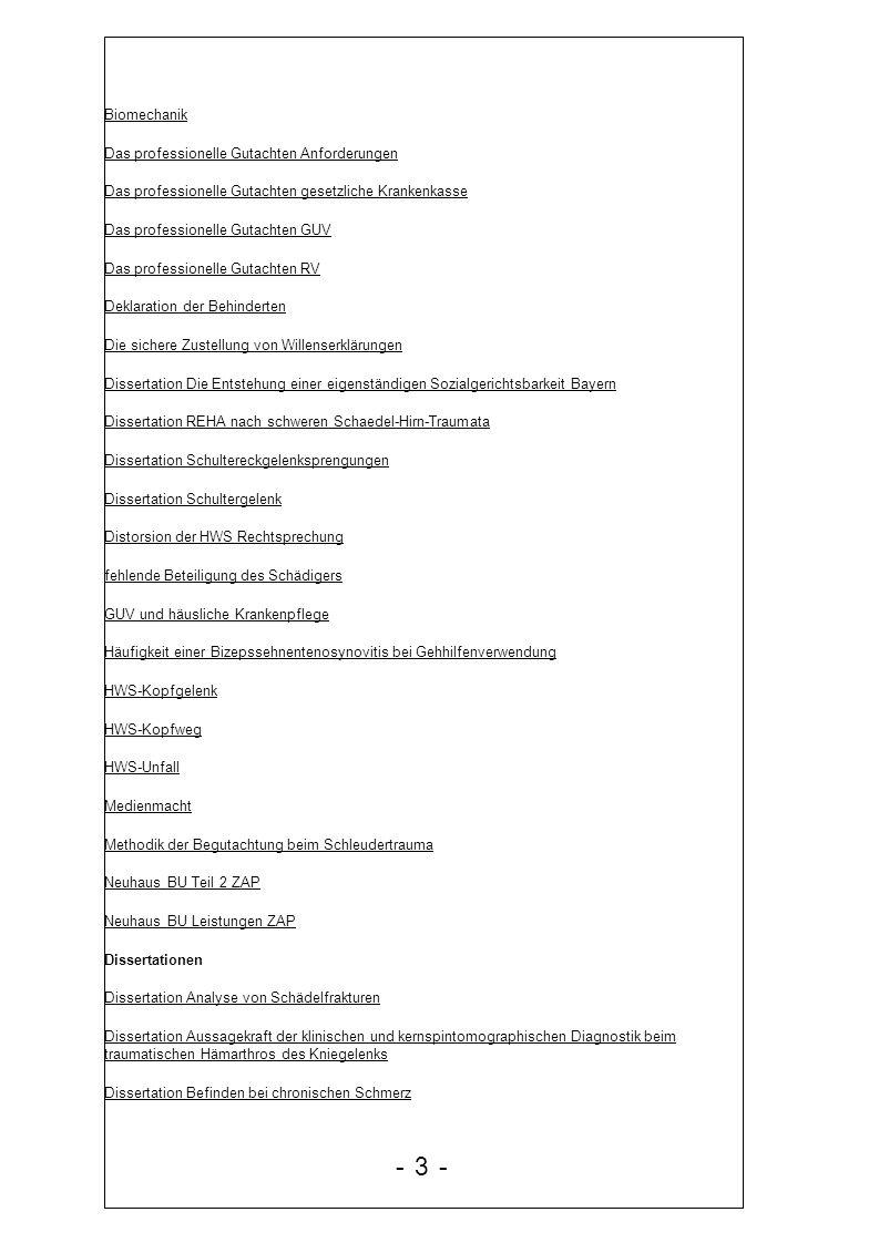 - 3 - Biomechanik Das professionelle Gutachten Anforderungen