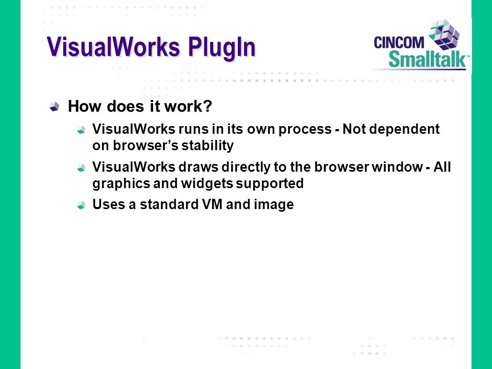 VisualWorks PlugIn How does it work