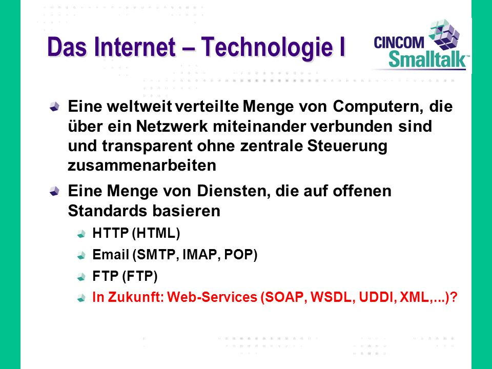 Das Internet – Technologie I