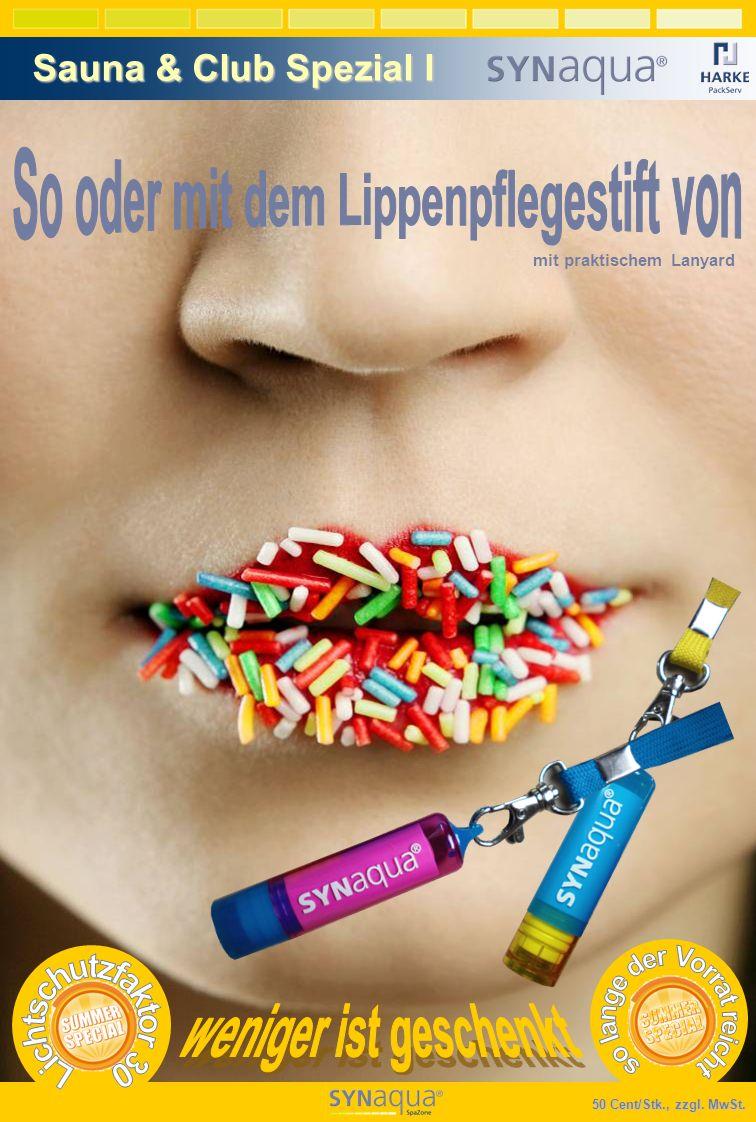 So oder mit dem Lippenpflegestift von weniger ist geschenkt