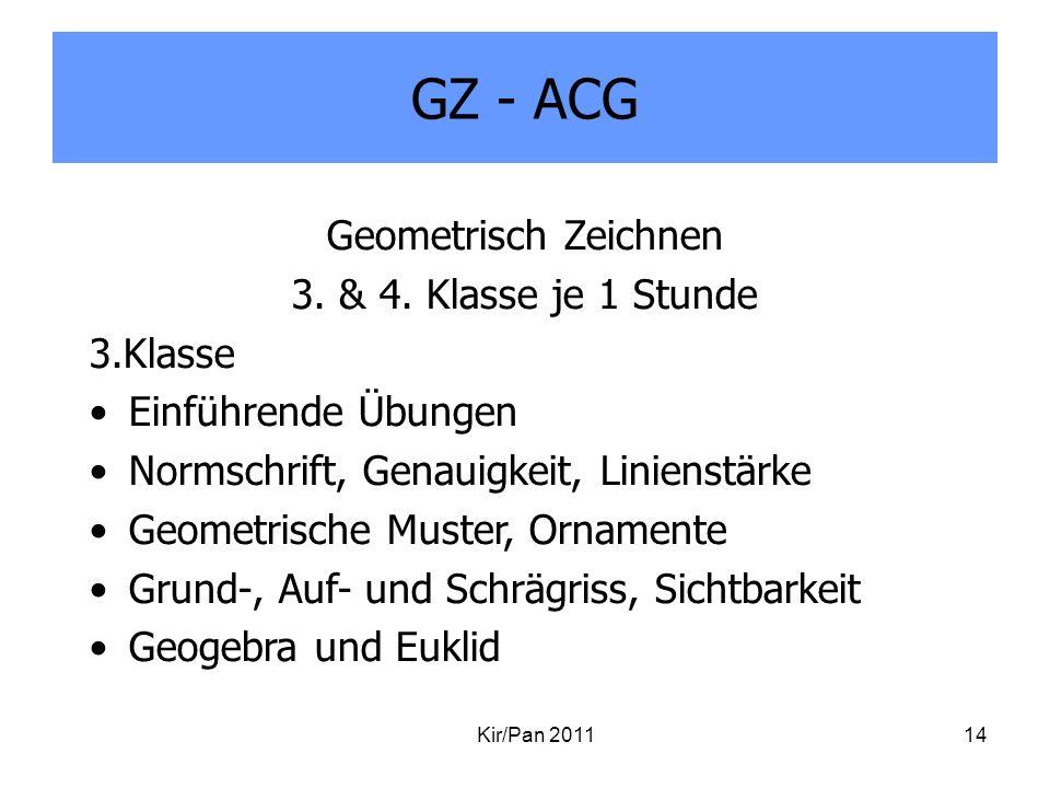 GZ - ACG Geometrisch Zeichnen 3. & 4. Klasse je 1 Stunde 3.Klasse