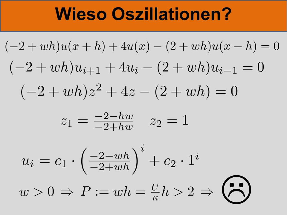 Wieso Oszillationen 