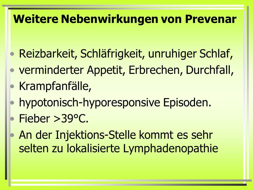 Weitere Nebenwirkungen von Prevenar
