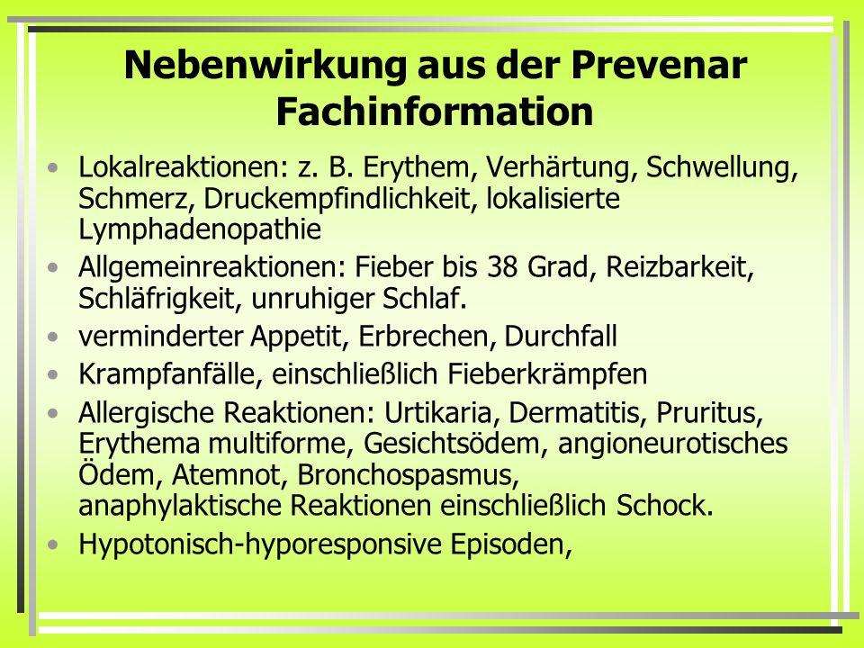 Nebenwirkung aus der Prevenar Fachinformation