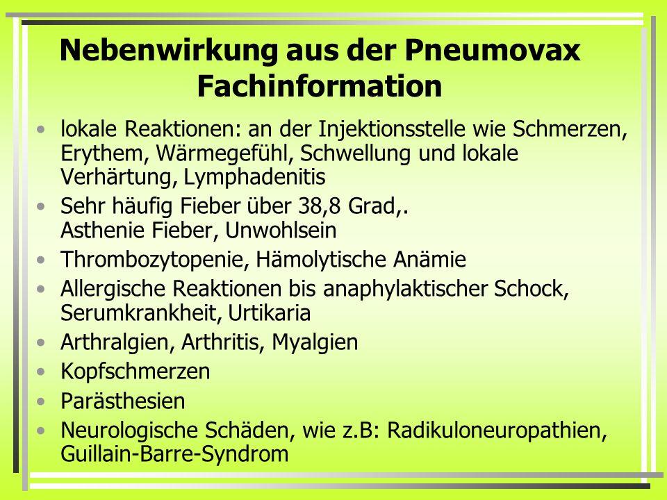 Nebenwirkung aus der Pneumovax Fachinformation