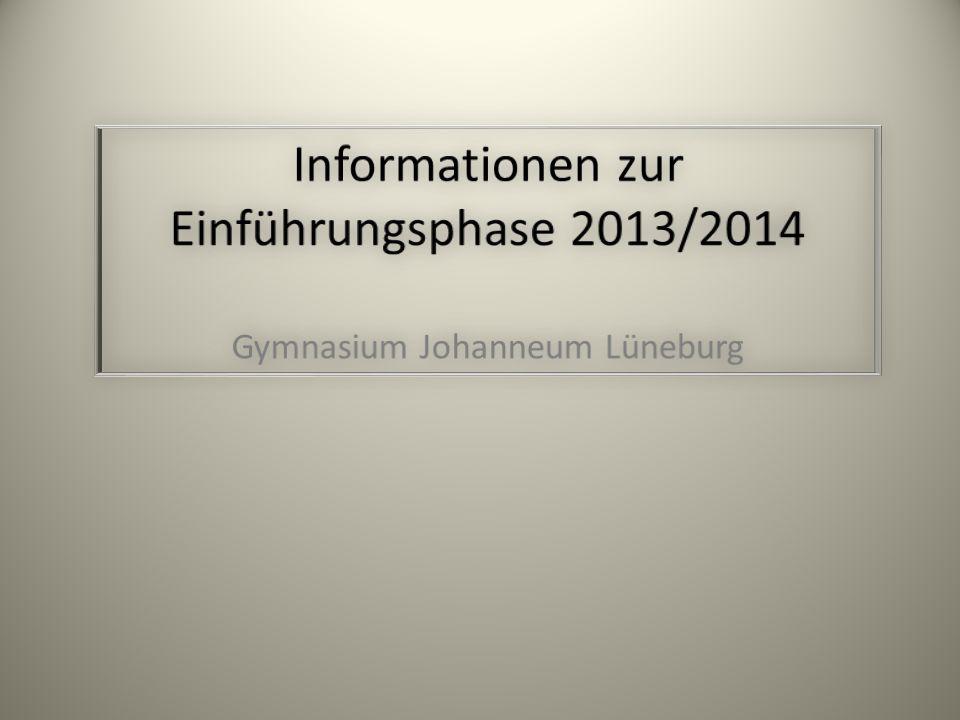 Informationen zur Einführungsphase 2013/2014