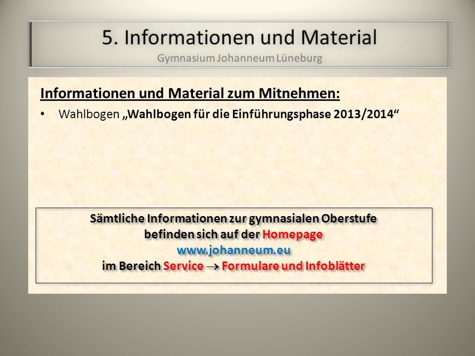 5. Informationen und Material