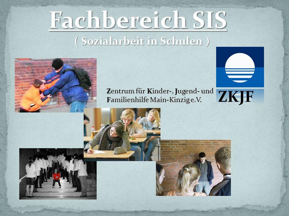 Fachbereich SIS ( Sozialarbeit in Schulen )