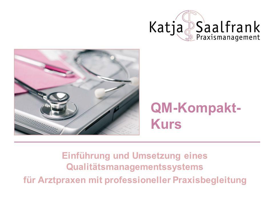 QM-Kompakt-Kurs Einführung und Umsetzung eines Qualitätsmanagementssystems.