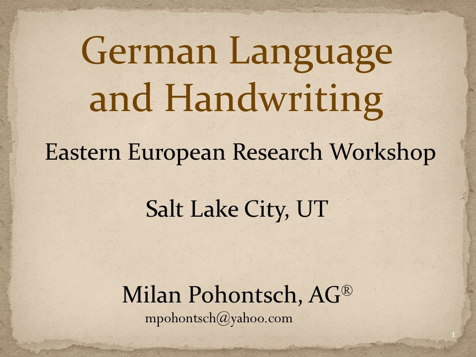 German Language and Handwriting Eastern European Research Workshop