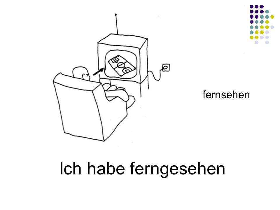 fernsehen Ich habe ferngesehen