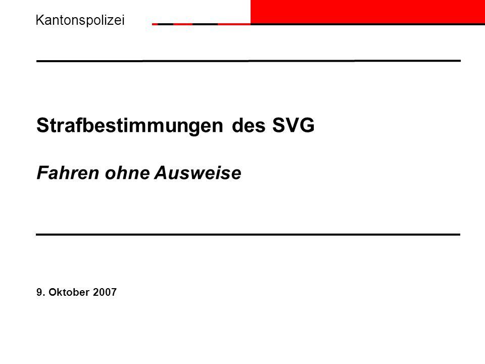Strafbestimmungen des SVG Fahren ohne Ausweise