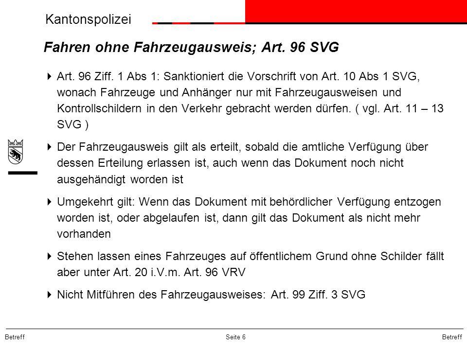 Fahren ohne Fahrzeugausweis; Art. 96 SVG