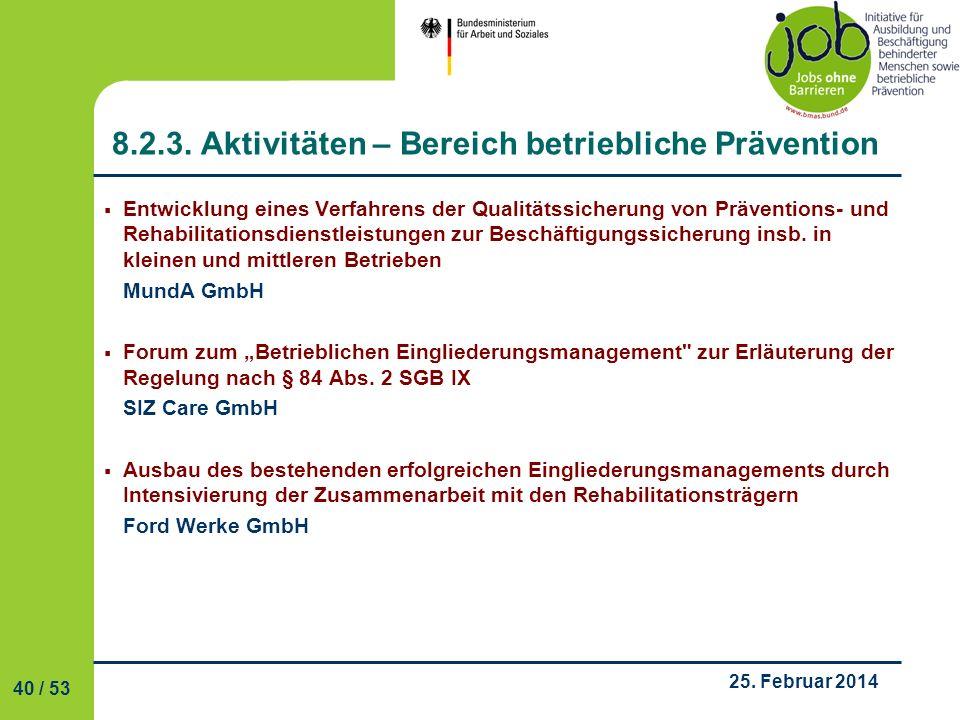 8.2.3. Aktivitäten – Bereich betriebliche Prävention
