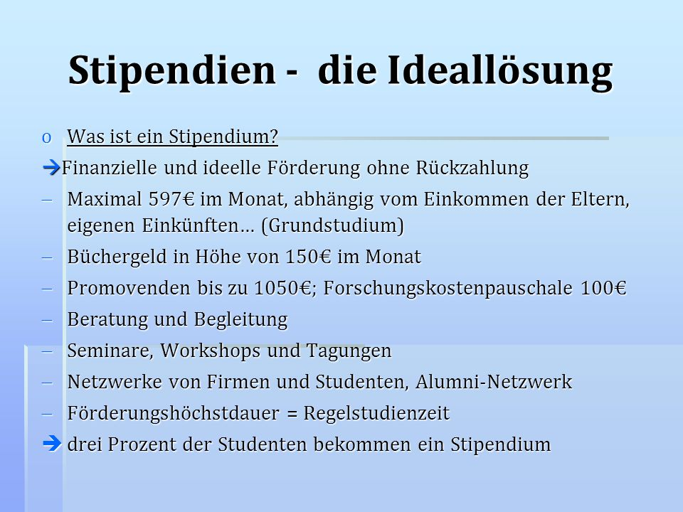 Stipendien - die Ideallösung