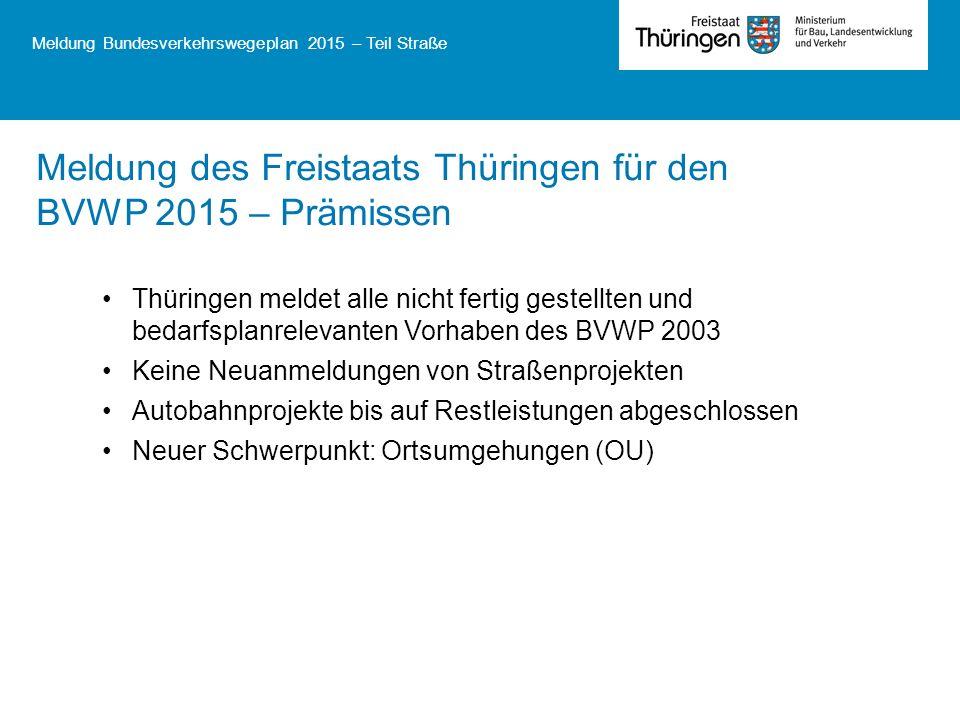 Meldung des Freistaats Thüringen für den BVWP 2015 – Prämissen