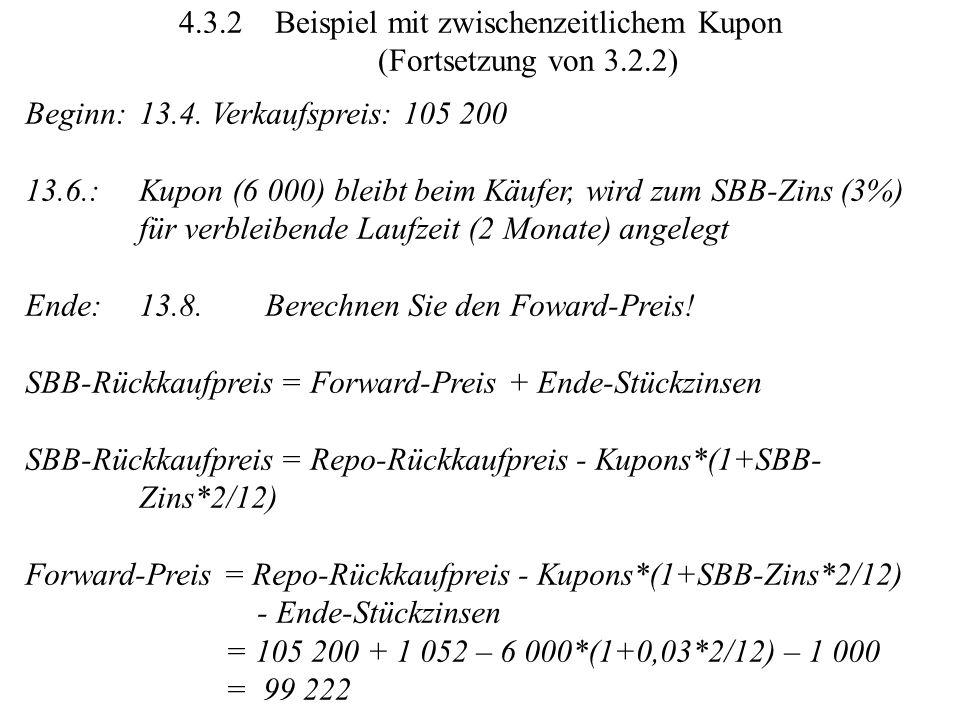 4.3.2 Beispiel mit zwischenzeitlichem Kupon (Fortsetzung von 3.2.2)