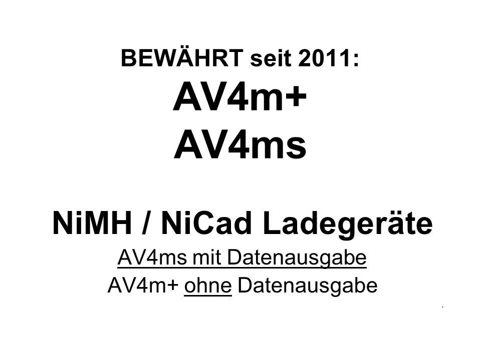 BEWÄHRT seit 2011: AV4m+ AV4ms