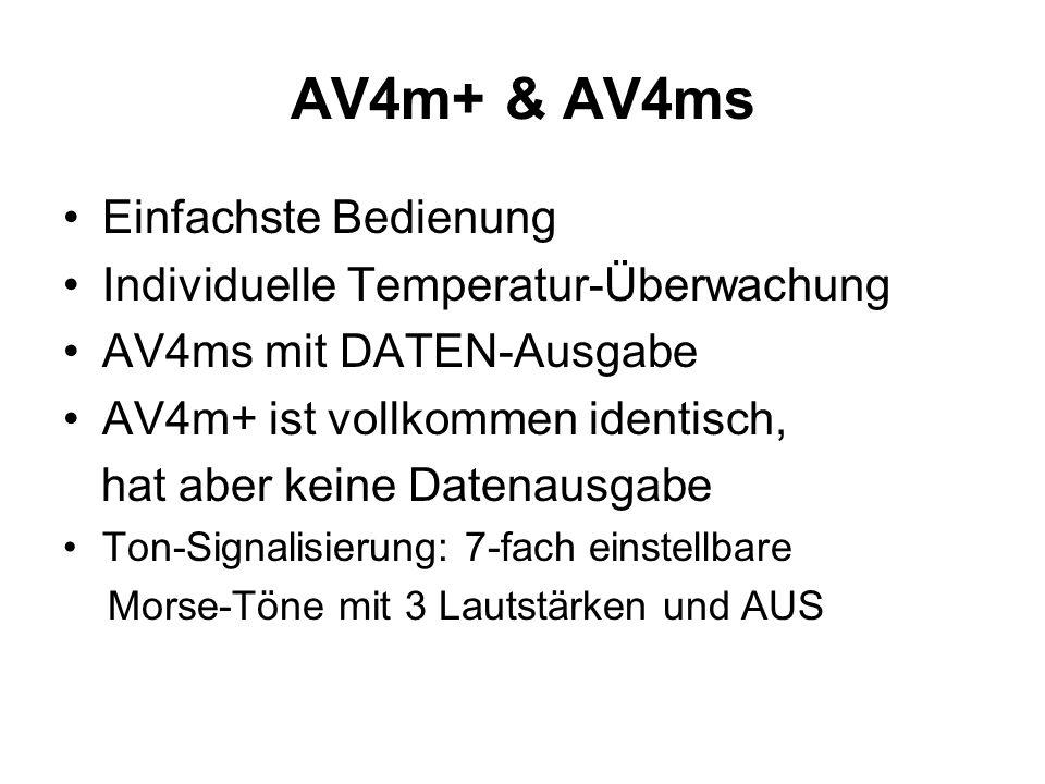 AV4m+ & AV4ms Einfachste Bedienung Individuelle Temperatur-Überwachung