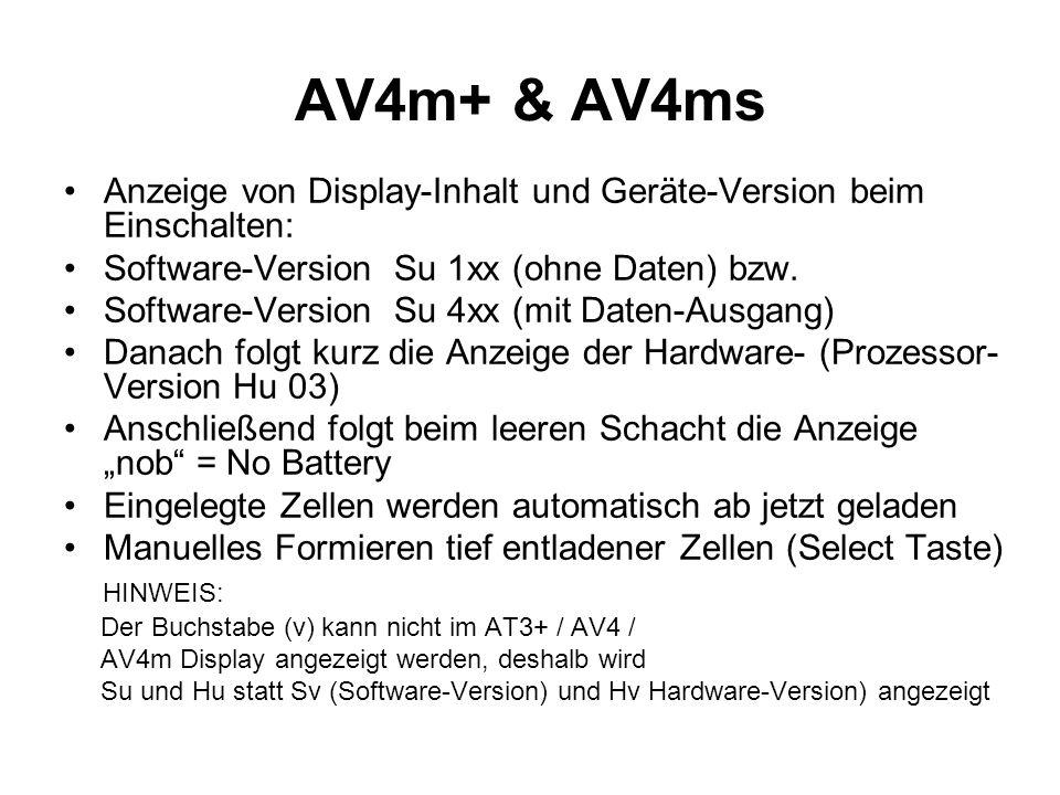 AV4m+ & AV4ms Anzeige von Display-Inhalt und Geräte-Version beim Einschalten: Software-Version Su 1xx (ohne Daten) bzw.