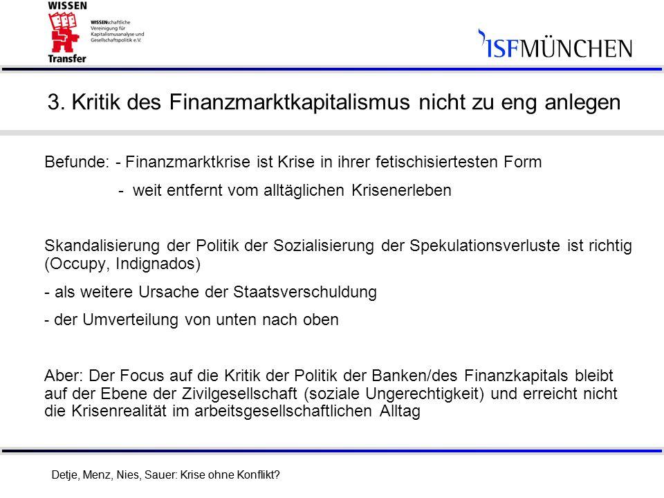 3. Kritik des Finanzmarktkapitalismus nicht zu eng anlegen