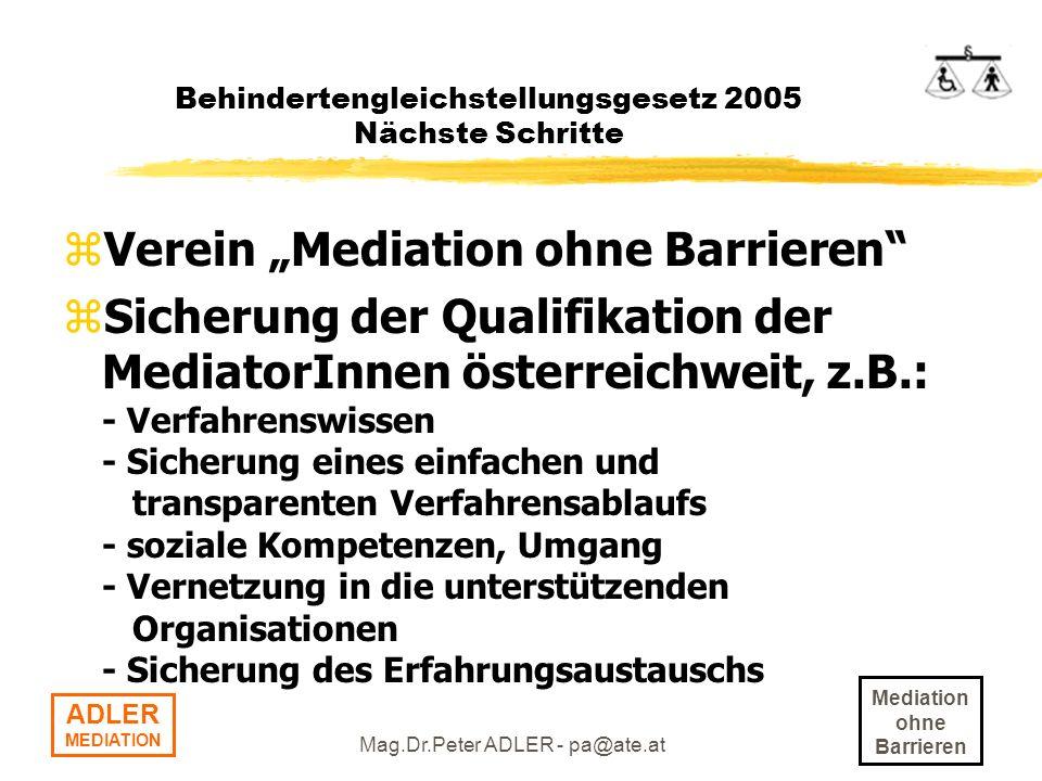 Behindertengleichstellungsgesetz 2005 Nächste Schritte