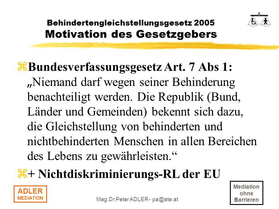 Behindertengleichstellungsgesetz 2005 Motivation des Gesetzgebers