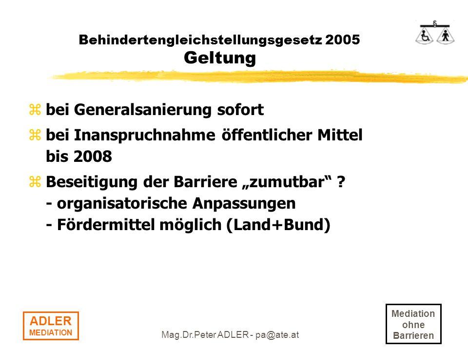 Behindertengleichstellungsgesetz 2005 Geltung