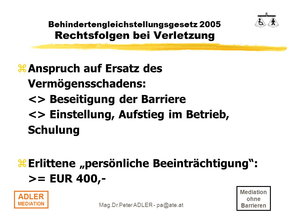 Behindertengleichstellungsgesetz 2005 Rechtsfolgen bei Verletzung