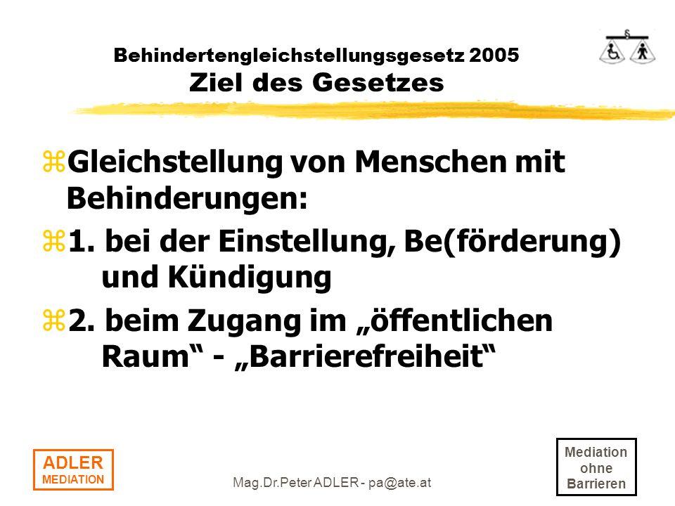Behindertengleichstellungsgesetz 2005 Ziel des Gesetzes