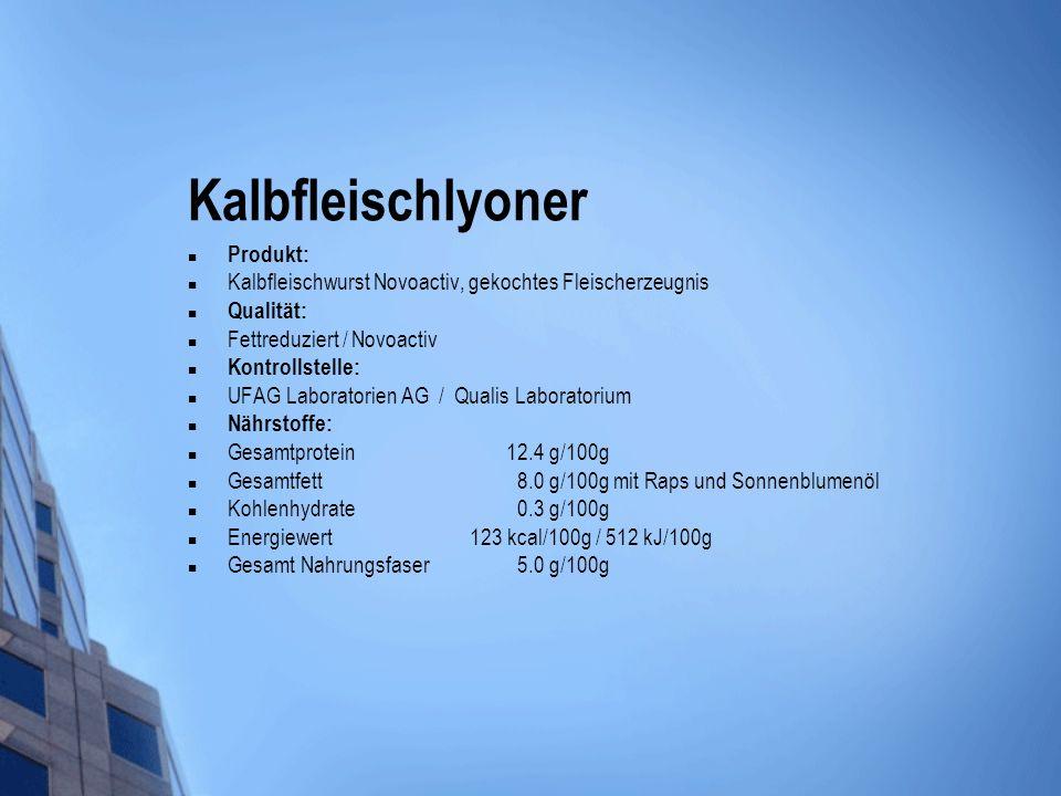 Kalbfleischlyoner Produkt: