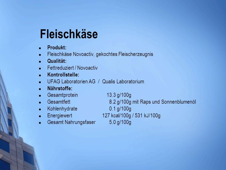 Fleischkäse Produkt: Fleischkäse Novoactiv, gekochtes Fleischerzeugnis