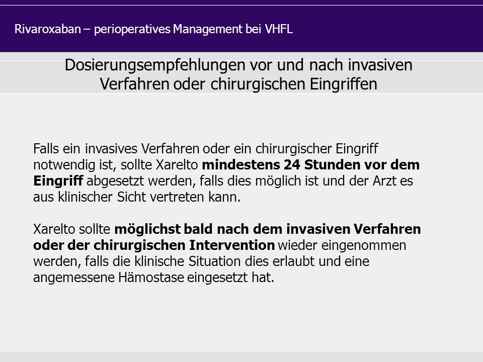 Rivaroxaban – perioperatives Management bei VHFL