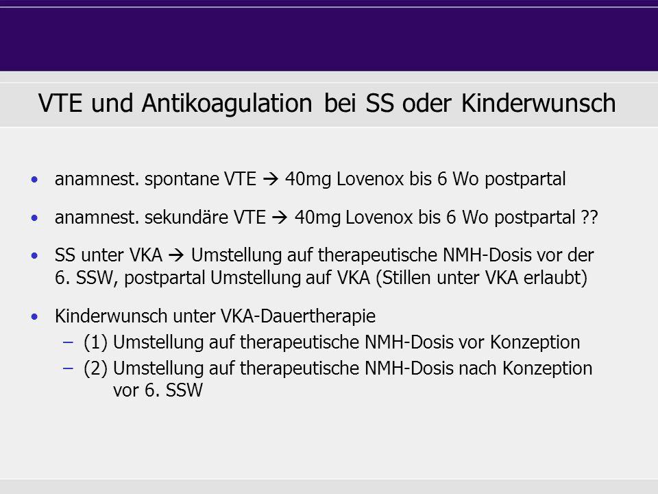 VTE und Antikoagulation bei SS oder Kinderwunsch
