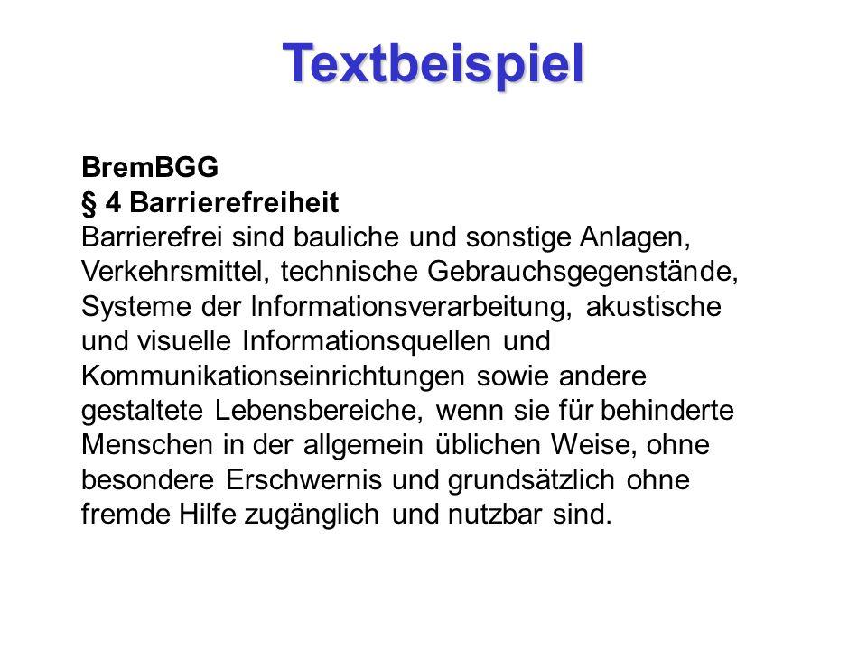 Textbeispiel BremBGG § 4 Barrierefreiheit