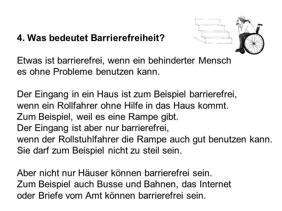 4. Was bedeutet Barrierefreiheit