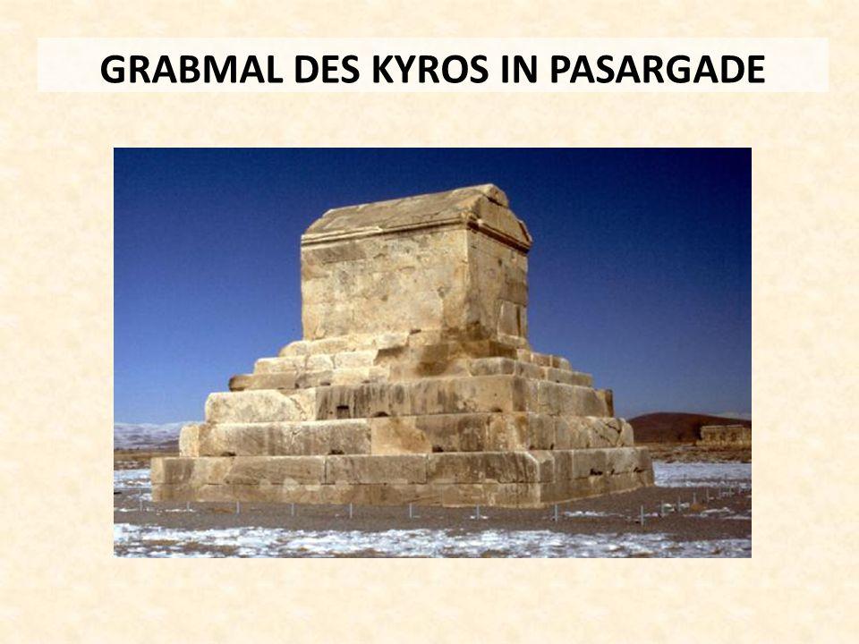 GRABMAL DES KYROS IN PASARGADE