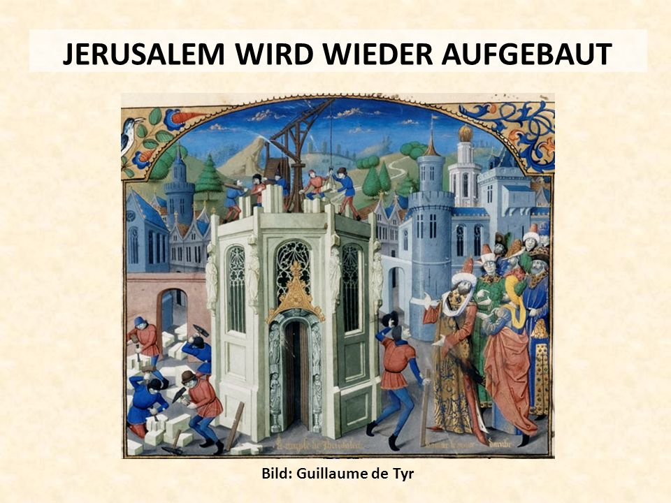 JERUSALEM WIRD WIEDER AUFGEBAUT