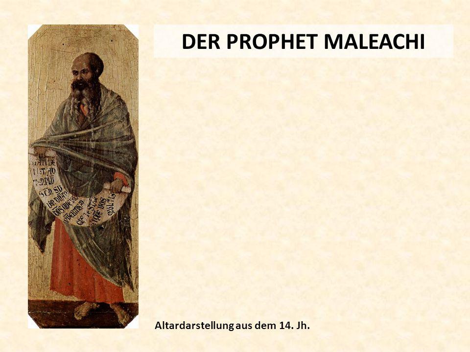 DER PROPHET MALEACHI Altardarstellung aus dem 14. Jh.