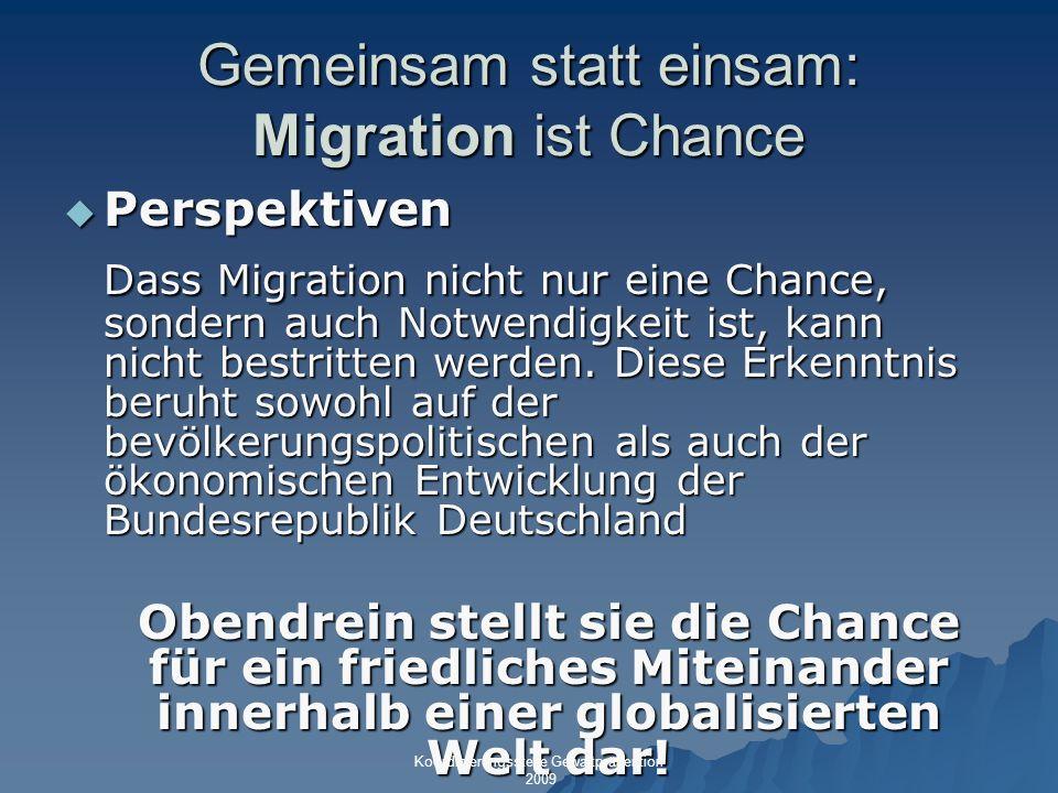 Gemeinsam statt einsam: Migration ist Chance