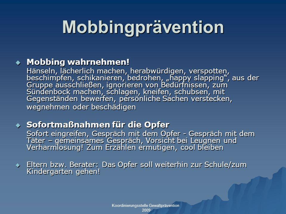 Mobbingprävention Mobbing wahrnehmen! Sofortmaßnahmen für die Opfer
