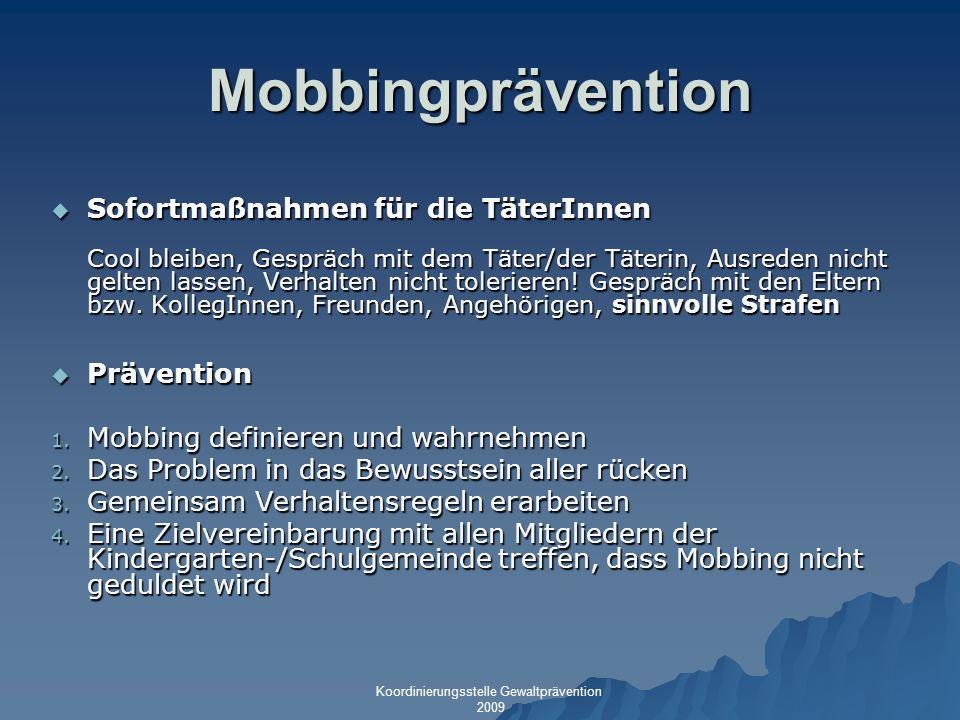 Mobbingprävention Sofortmaßnahmen für die TäterInnen Prävention