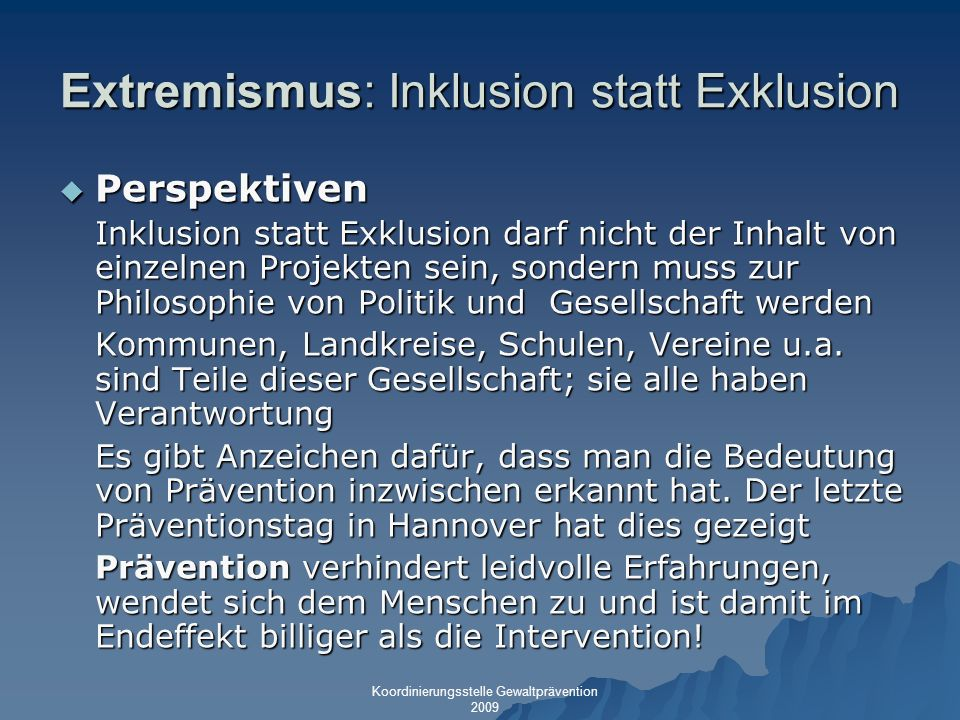 Extremismus: Inklusion statt Exklusion