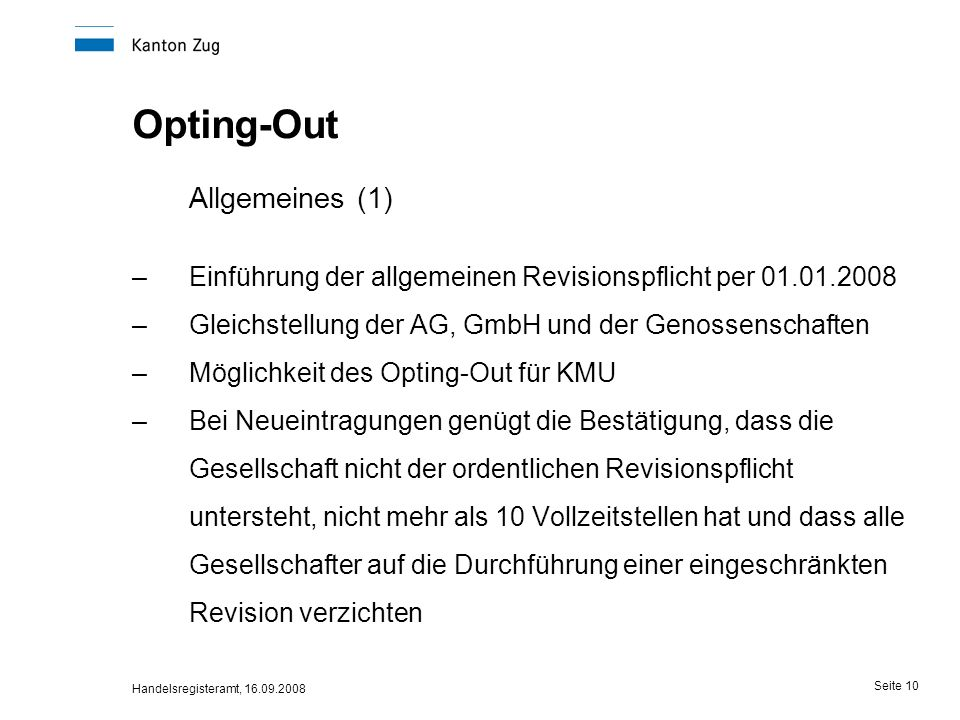 Allgemeines (1) Opting-Out