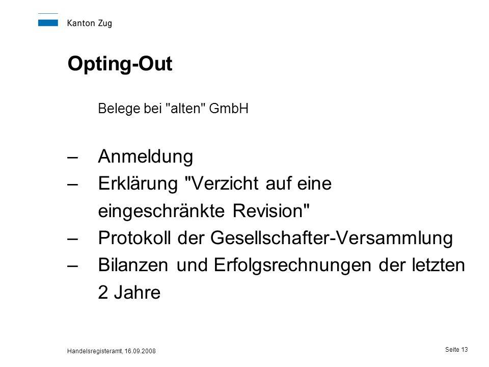Opting-Out Belege bei alten GmbH Anmeldung