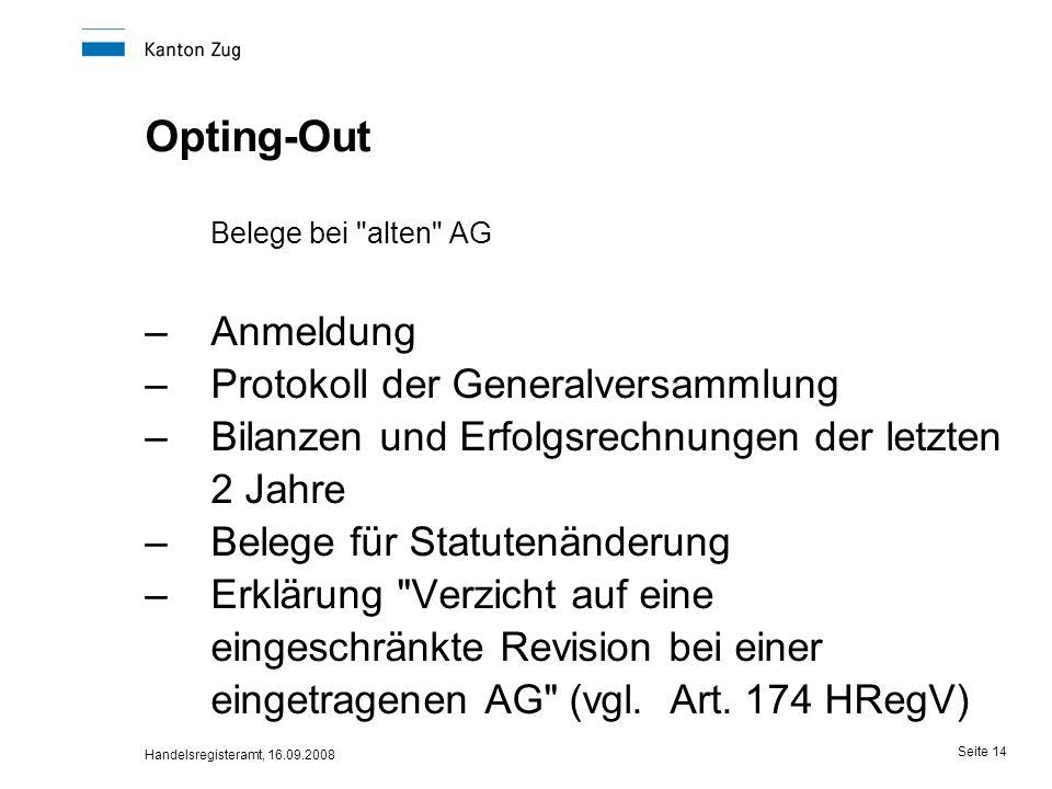 Opting-Out Belege bei alten AG Anmeldung