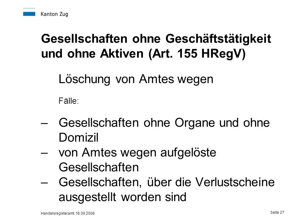 Löschung von Amtes wegen Fälle: