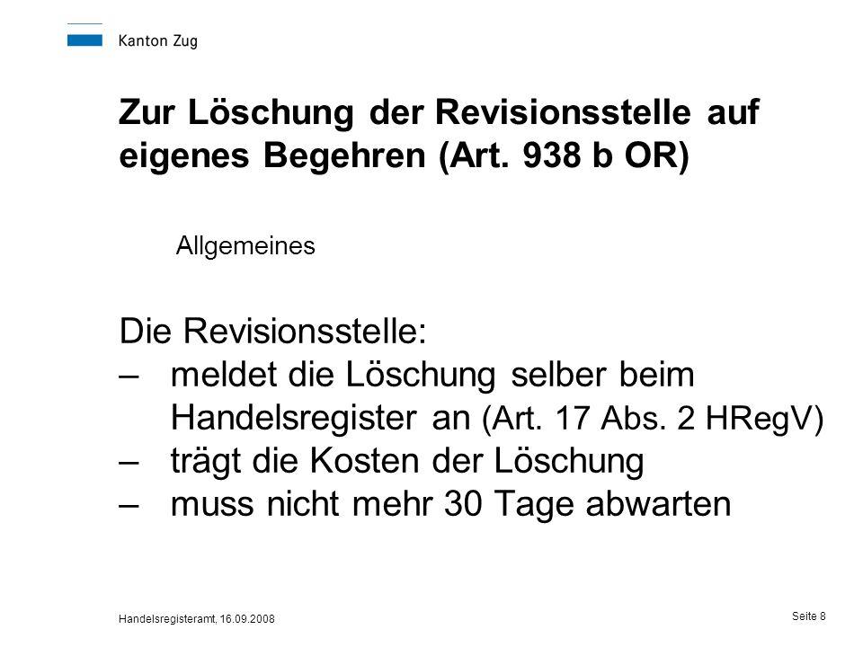 Zur Löschung der Revisionsstelle auf eigenes Begehren (Art. 938 b OR)