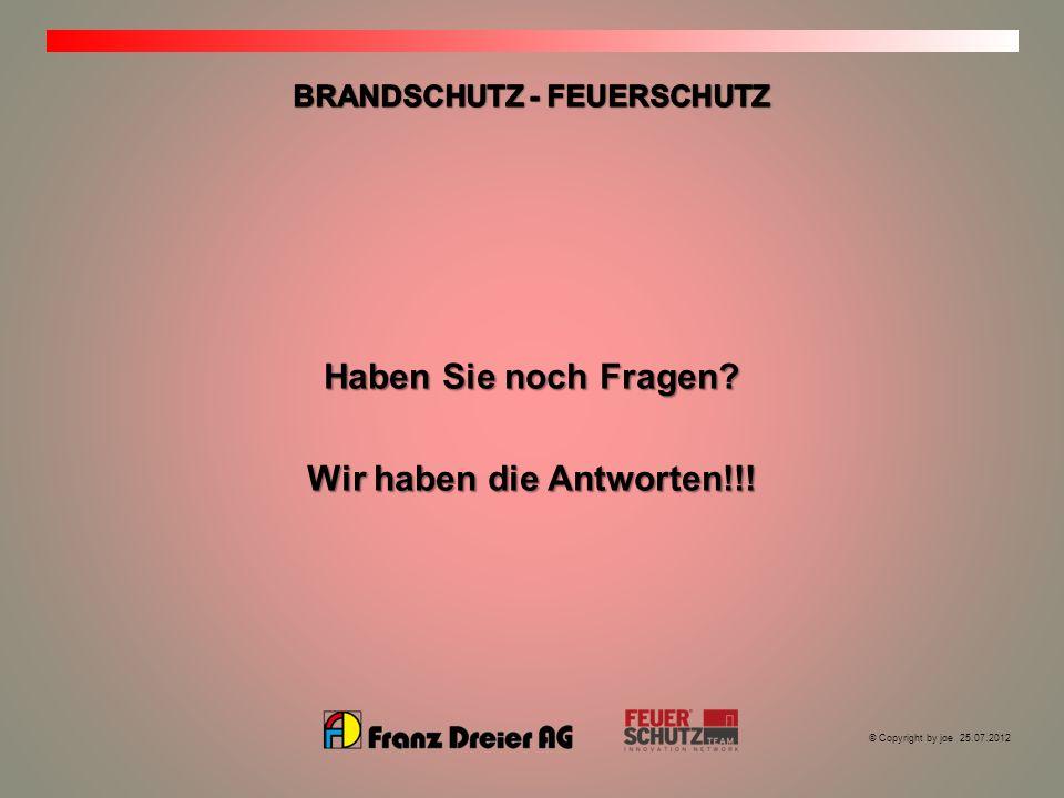 BRANDSCHUTZ - FEUERSCHUTZ Wir haben die Antworten!!!
