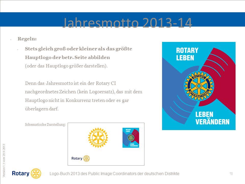 Jahresmotto 2013-14 Regeln: